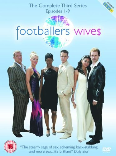 Footballers' Wives - the Complete 3rd Series [UK Import]