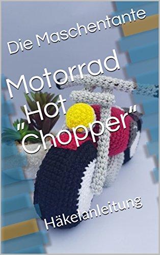 "Motorrad ""Hot Chopper"": Häkelanleitung"