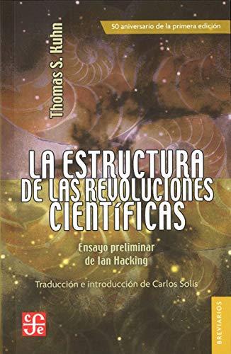 La estructura de las revoluciones científicas (Colec Breviarios) (Spanish Edition)