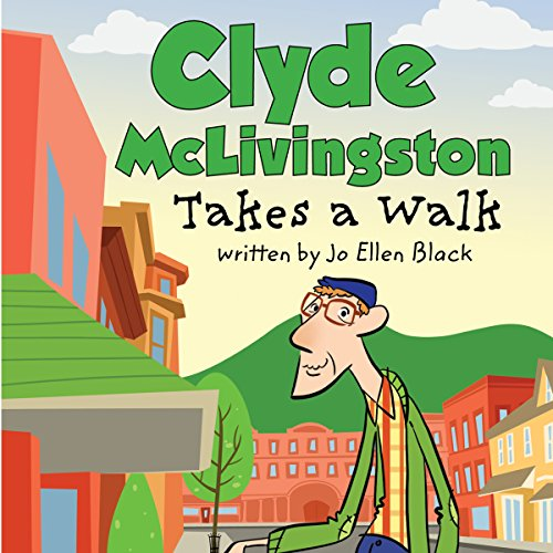 Clyde McLivingston Takes a Walk audiobook cover art