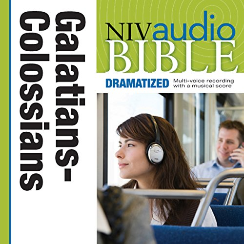 NIV Audio Bible, Dramatized: Galatians, Ephesians, Philippians, and Colossians audiobook cover art