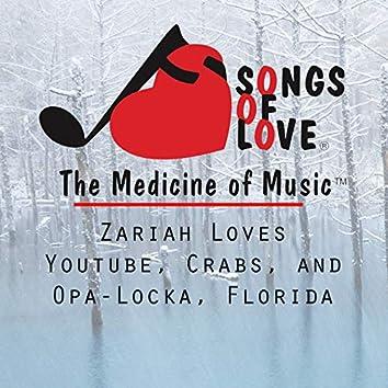 Zariah Loves Youtube, Crabs, and Opa-Locka, Florida