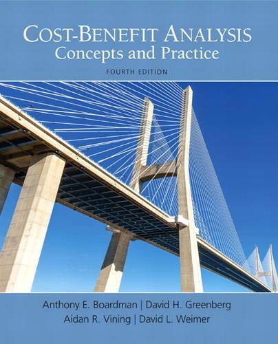 Cost-Benefit Analysis (4th Edition) (The Pearson Series in Economics)