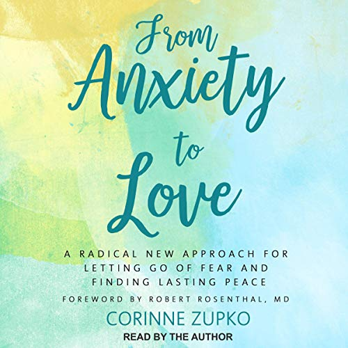 From Anxiety to Love audiobook cover art