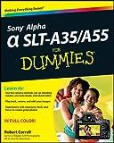 Sony Alpha SLT-A35 / A55 For Dummies (English Edition)