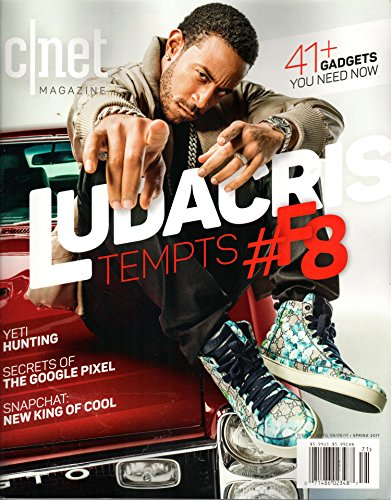 CNET Magazine Spring 2017 | Ludacris Tempts #F8 + 41 gadgets you need now