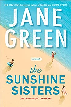 The Sunshine Sisters by [Jane Green]