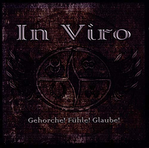 In Viro: Gehorche! Fühle! Glaube! (Audio CD (Live))