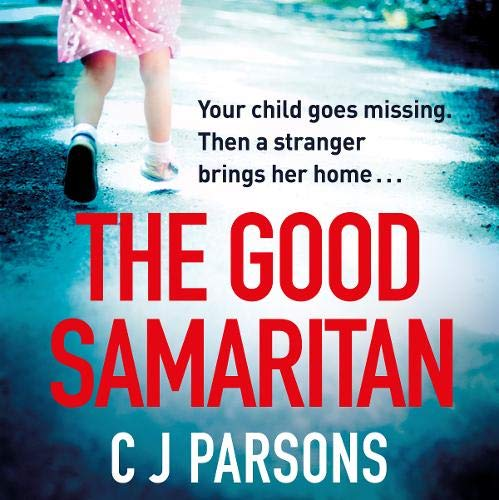 The Good Samaritan Audiobook By C J Parsons cover art