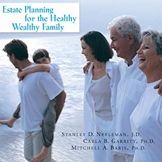 Estate Planning for the Healthy, Wealthy Family cover art