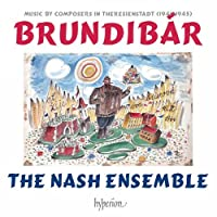 Brundibar-Music By Composers in Theresienstadt
