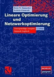 Lineare Optimierung und Netzwerkoptimierung: Zweisprachige Ausgabe Deutsch Englisch (German Edition)
