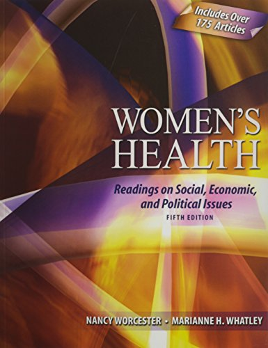 Women's Health: Readings on Social, Economic, and...