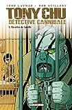 Tony Chu, détective cannibale T8 - Recettes de famille