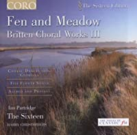 Fen & Meadow: Britten Choral Works 3 by BENJAMIN BRITTEN (2006-06-13)