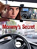 Mommy s Secret