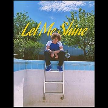 Let Me Shine