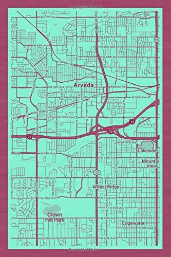 Arvada: Notebook Journal Diary Planner - Colorado USA