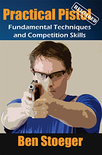 Practical Pistol Reloaded (English Edition)