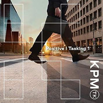 Positive | Tasking 1