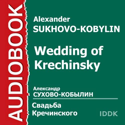 Wedding of Krechinsky [Russian Edition] cover art