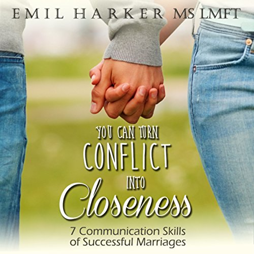 You Can Turn Conflict into Closeness audiobook cover art
