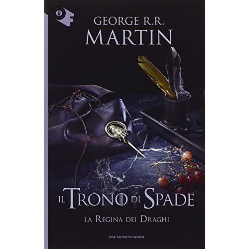 Il trono di spade. La regina dei draghi (Vol. 4)
