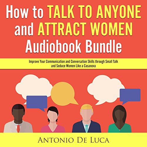 How to Talk to Anyone and Attract Women Audiobook Bundle audiobook cover art