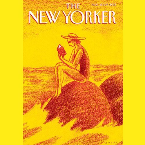 The New Yorker, August 12th & 19th 2013: Part 1 (Sarah Stillman, Elif Batuman, Hendrik Hertzberg) audiobook cover art