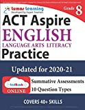 ACT Aspire Test Prep: Grade 8 English Language Arts Literacy (ELA) Practice Workbook and Full-length Online Assessments: ACT Aspire Study Guide