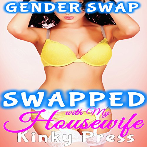Swapped with My Housewife audiobook cover art