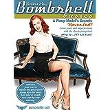 Bombshell Basics: ピンナップモデルの秘密が明らかに!- A Pinup Model's Secrets Revealed! - with Bettina May