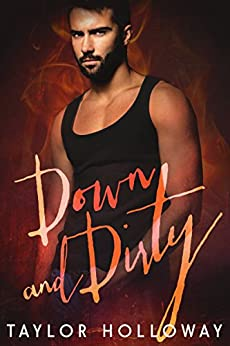 Down and Dirty (Scions of Sin Book 3) by [Taylor Holloway]