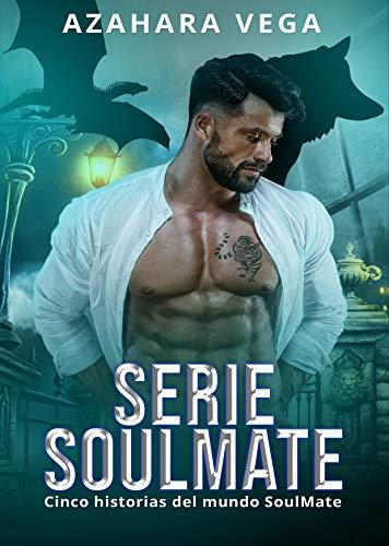 Serie SoulMate: Cinco historias del mundo SoulMate