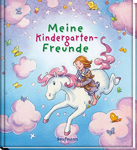 Meine Kindergarten-Freunde: Zauberpony (Freundebücher für den Kindergarten)