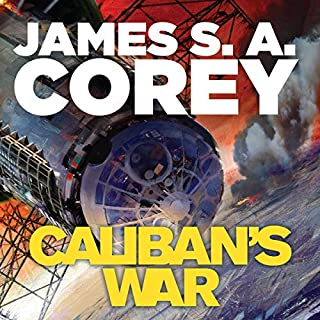 Caliban's War     The Expanse, Book 2              By:                                                                                                                                 James S. A. Corey                               Narrated by:                                                                                                                                 Jefferson Mays                      Length: 21 hrs     586 ratings     Overall 4.8