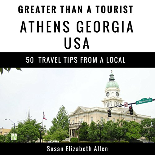 Greater Than a Tourist - Athens Georgia USA audiobook cover art