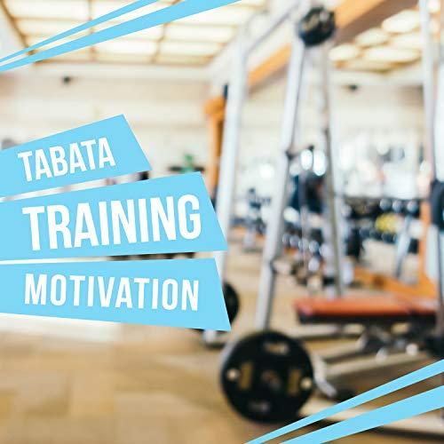 Tabata Training Motivation Music