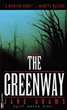 The Greenway (Mike Croft, #1)