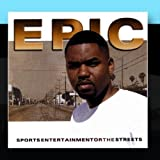 Sports Entertainment Or The Streets by Epic (2010-12-17?