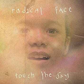 Touch the Sky (Welcome Home) - EP