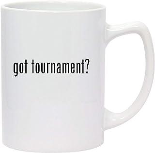 got tournament? - 14oz White Ceramic Statesman Coffee Mug