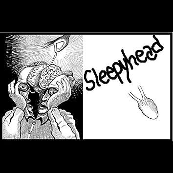 Sleepyhead (House of 12)
