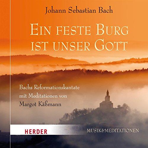 Eine feste Burg ist unser Gott     Bachs Reformationskantate mit Meditationen von Margot Käßmann              Autor:                                                                                                                                 Margot Käßmann                               Sprecher:                                                                                                                                 Margot Käßmann                      Spieldauer: 48 Min.     1 Bewertung     Gesamt 3,0