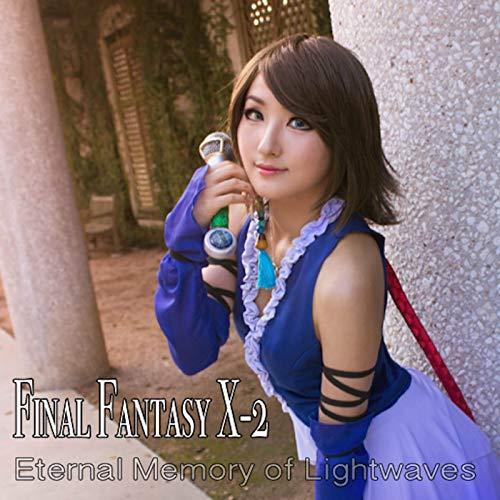 "Eternity: Memory of Lightwaves (From ""Final Fantasy X-2"")"