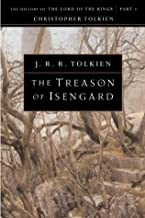 The Treason of Isengard: The History of The Lord of the Rings, Part Two (The History of Middle-Earth, Vol. 7)