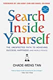 Search Inside Yourself: The Unexpected Path to Achieving Success, Happiness (and World Peace) (English Edition)