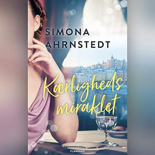 Kærlighedsmiraklet                   Autor:                                                                                                                                 Simona Ahrnstedt                               Sprecher:                                                                                                                                 Camilla Lau                      Spieldauer: 1 Std. und 39 Min.     Noch nicht bewertet     Gesamt 0,0