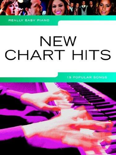Really easy piano: NEW CHART HITS mit Bleistift -- 19 aktuelle beliebte Songs für Klavier sehr leicht gesetzt mit Text u.a. von LADY GAGA , RHIANNA , COLDPLAY , ADELE ... - ideal für Anfänger und Wiedereinsteiger (Noten/sheet music)