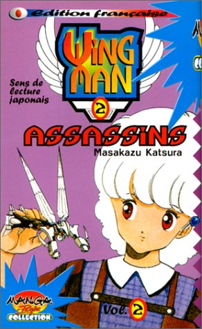 Wing man, tome 2 : Assassins